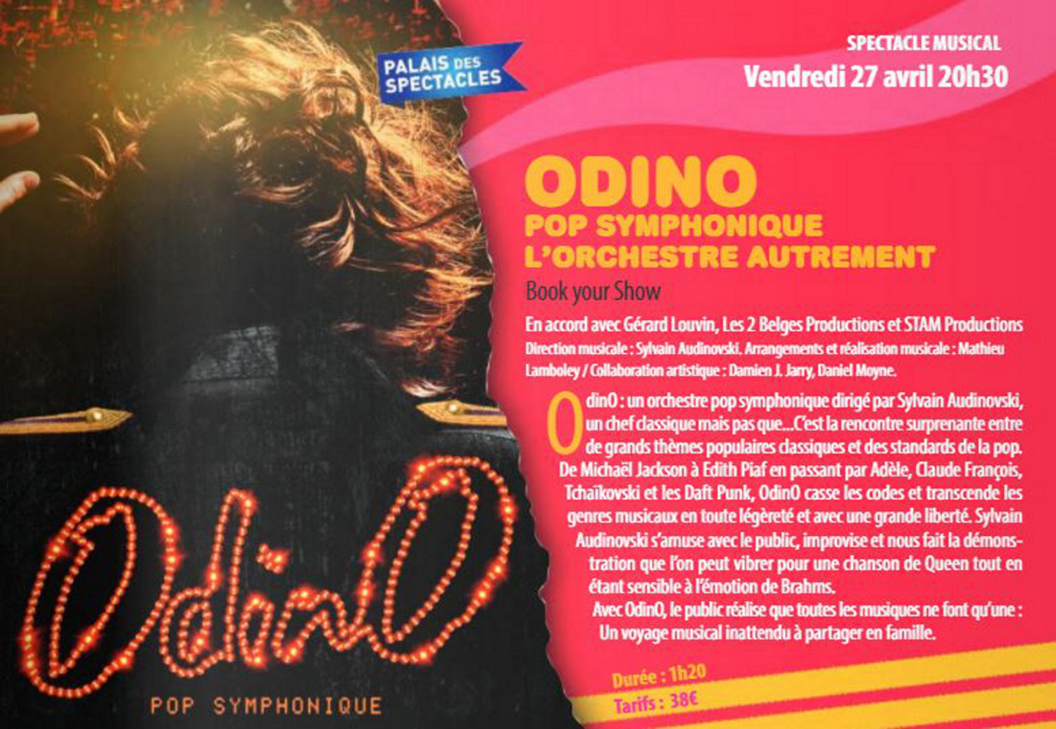 Spectacle musical : Odino ; Pop Symphonique